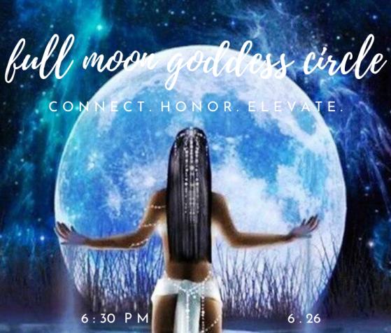 Full Moon Goddess Circle 6.26 (MC Mailer)